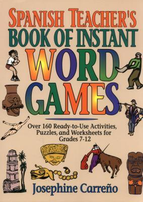 Spanish Teacher's Book of Instant Word Games