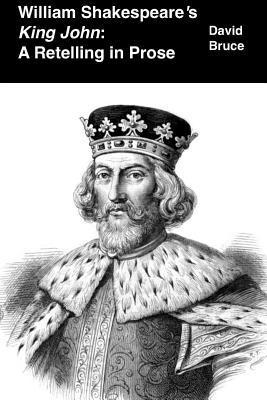 "William Shakespeare's ""King John"""