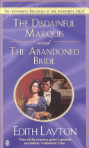 The Disdainful Marquis; The Abandoned Bride