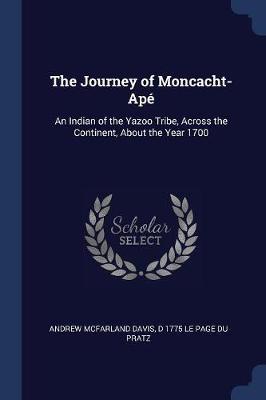 The Journey of Moncacht-Apé