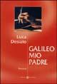 Galileo mio padre