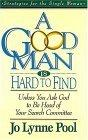 A Good Man Is Hard To  Find Unless You Ask God To Be Head Of Your Search Committee