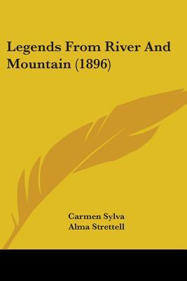 Legends from River and Mountain (1896)