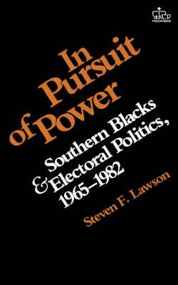 In Pursuit of Power