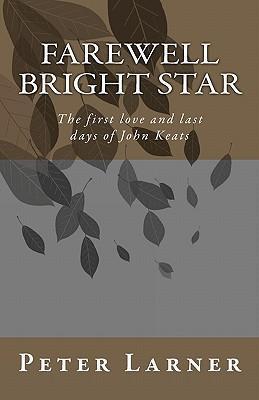 Farewell Bright Star