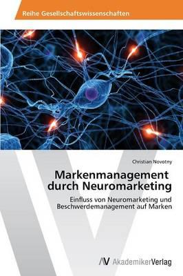 Markenmanagement durch Neuromarketing