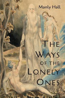 The Ways of the Lonely Ones