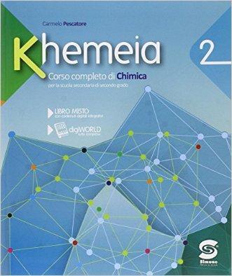 Khemeia. Con e-book. Con espansione online. Per le Scuole superiori