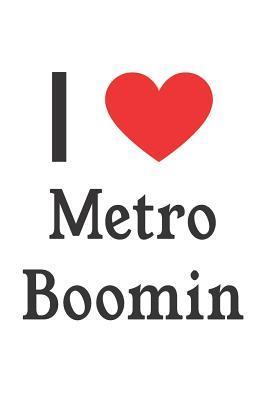 I Love Metro Boomin
