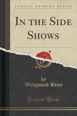 In the Side Shows (Classic Reprint)