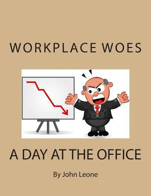 Workplace Woes