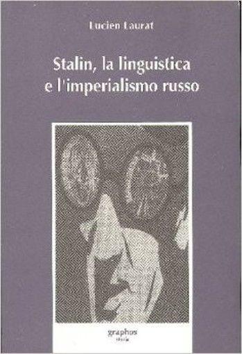 Stalin, la linguistica e l'imperialismo russo