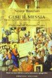 Gesù il Messia. Dal messianismo giudaico alla cristologia apostolica