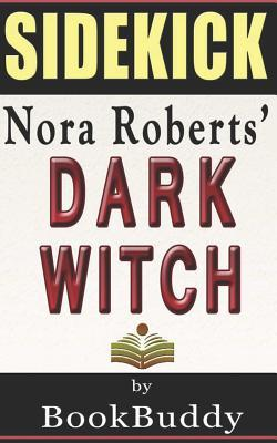 A Sidekick To Nora Roberts' Dark Witch
