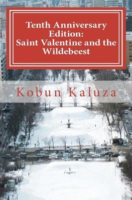 Saint Valentine and the Wildebeest