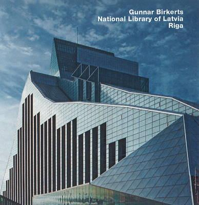 Gunnar Birkerts, National Library of Latvia, Riga
