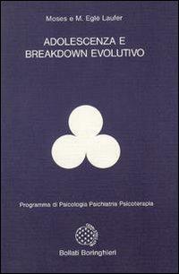 Adolescenza e breakdown evolutivo