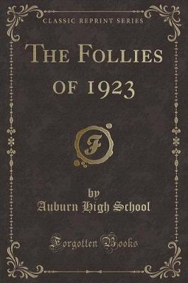 The Follies of 1923 (Classic Reprint)