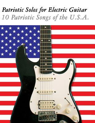 Patriotic Solos for Electric Guitar