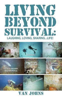 Living Beyond Survival