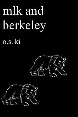 Mlk and Berkeley