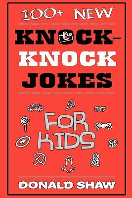 100+ New Knock-knock Jokes for Kids
