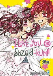 I love you, Suzuki-kun!! vol. 18