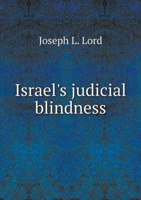 Israel's Judicial Blindness