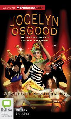 Jocelyn Osgood in Xylophones Above Zarundi