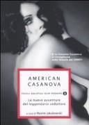 American Casanova. Le nuove avventure del leggendario seduttore