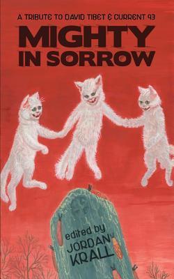 Mighty in Sorrow