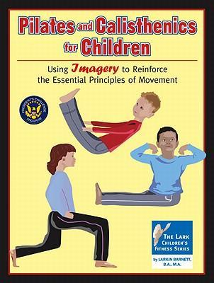 Pilates and Calisthenics for Children