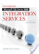 Hands-On Microsoft SQL Server 2008 Integration Services