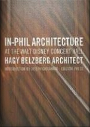 In-Phil Architecture at the Walt Disney Concert Hall