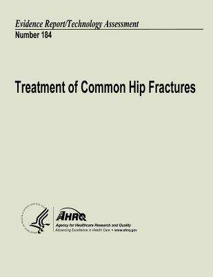 Treatment of Common Hip Fractures