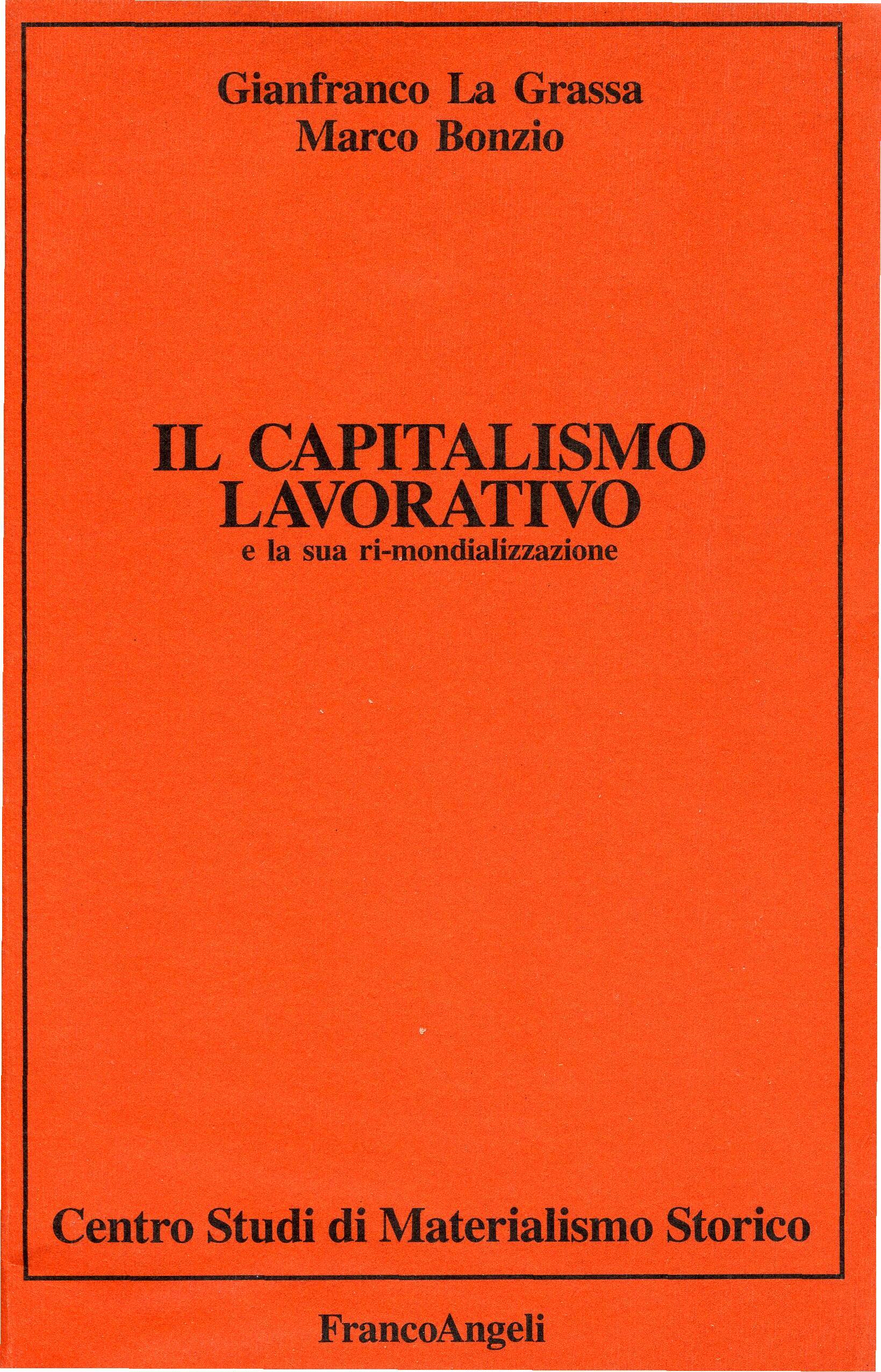 Il capitalismo lavorativo e la sua rimondializzazione