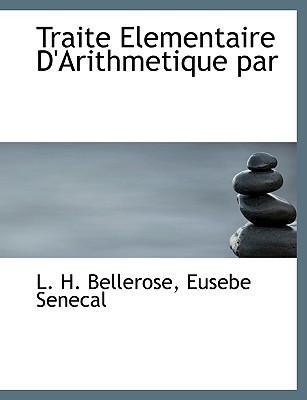 Traite Elementaire D'Arithmetique Par
