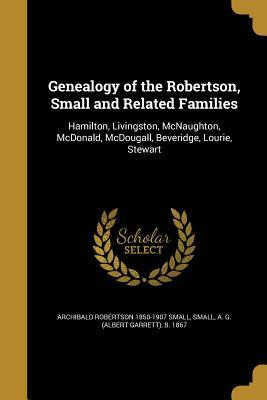 GENEALOGY OF THE ROBERTSON SMA