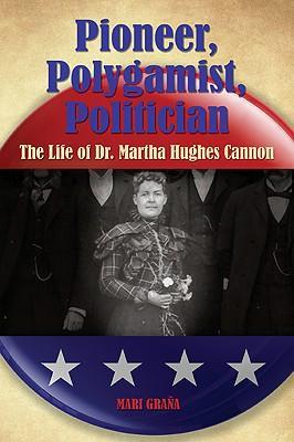 Pioneer, Polygamist, Politician