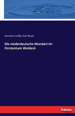 Die niederdeutsche Mundart im Fürstentum Waldeck