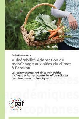 Vulnerabilite-Adaptation du Maraichage aux Aleas du Climat a Parakou