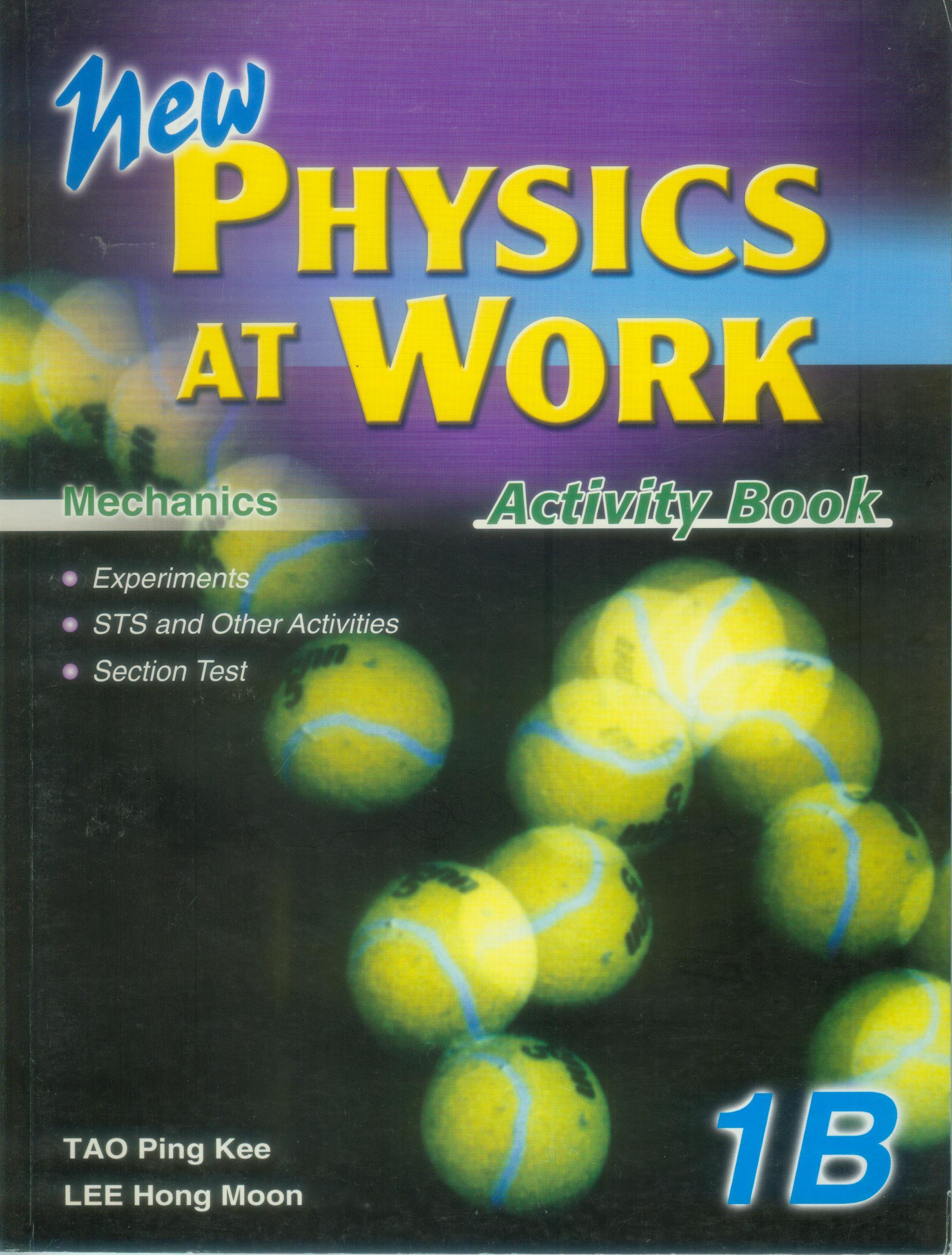 NewPhysics At Work 1B - Mechanics (Activity Book)