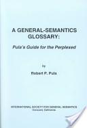 A General-Semantics Glossary