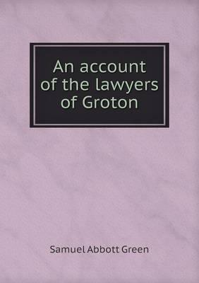 An Account of the Lawyers of Groton