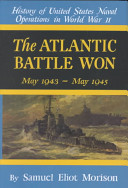 The Atlantic Battle Won