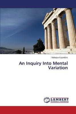 An Inquiry Into Mental Variation