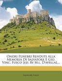 Onori Funebri Renduti Alla Memoria Di Salvatore E Gio. Vinc. Fusco [Ed. by M.L. D'Avella]....