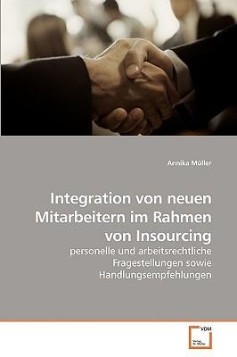 Integration von neuen Mitarbeitern im Rahmen von Insourcing