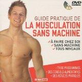 Guide pratique de la musculation sans machine