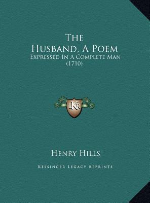 The Husband, a Poem